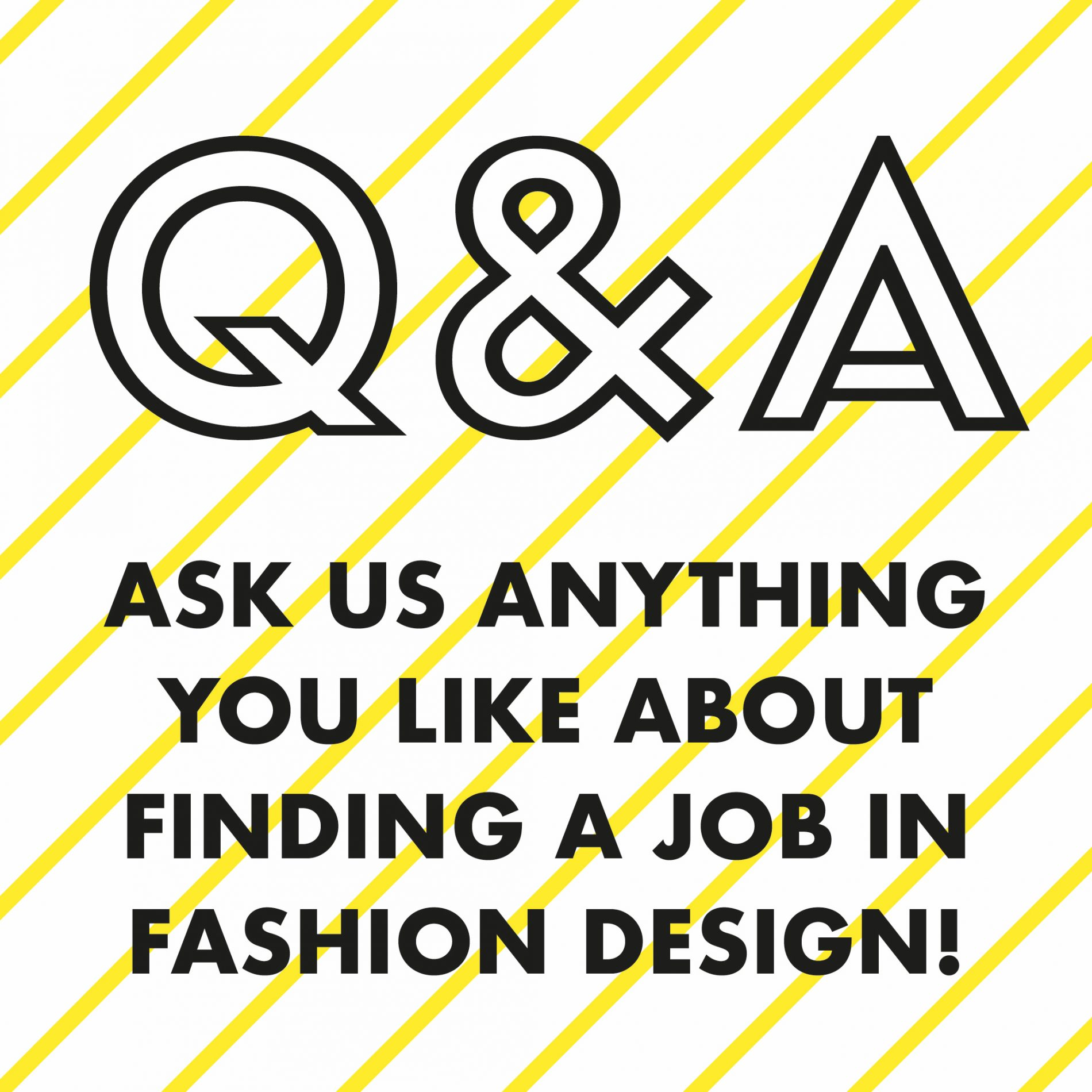 Q&A Questions and Answers job fashion!